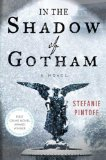 Stefanie Pintoff -- In the Shadow of Gotham