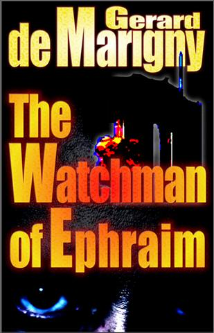 The Watchman Of Ephraim